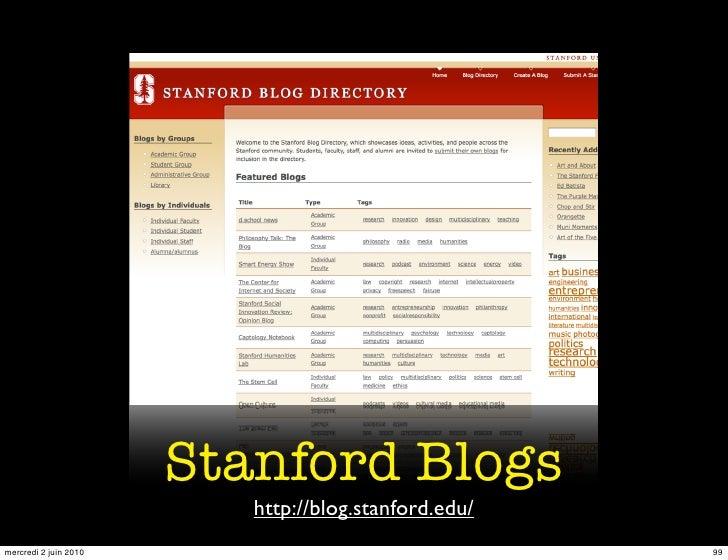 Stanford Blogs                           http://blog.stanford.edu/ mercredi 2 juin 2010                                  99
