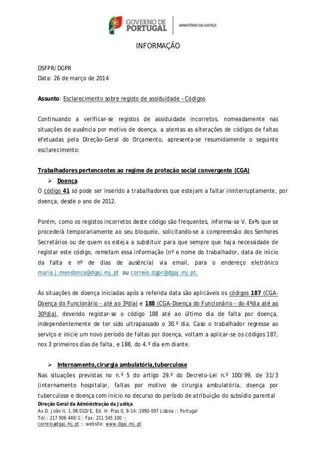 INFORMAÇÃO  DSFPR/DGPR  Data: 26 de março de 2014  Assunto: Esclarecimento sobre registo de assiduidade – Códigos  Continu...