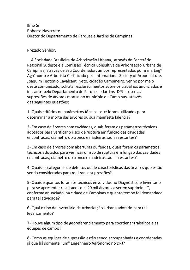 Ilmo SrRoberto NavarreteDiretor do Departamento de Parques e Jardins de CampinasPrezado Senhor,   A Sociedade Brasileira d...