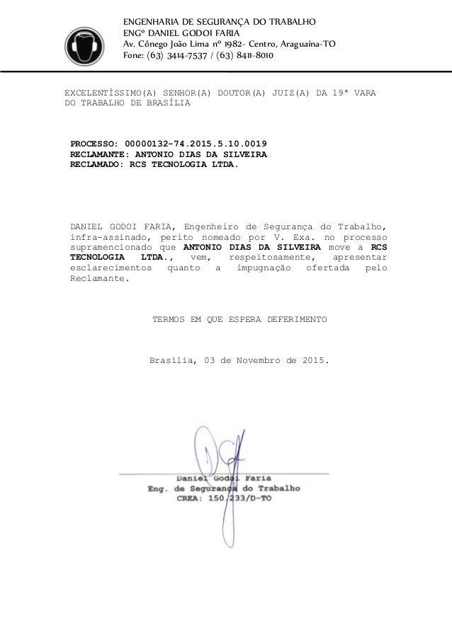 ENGENHARIA DE SEGURANÇA DO TRABALHO ENGº DANIEL GODOI FARIA Av. Cônego João Lima nº 1982- Centro, Araguaína-TO Fone: (63) ...
