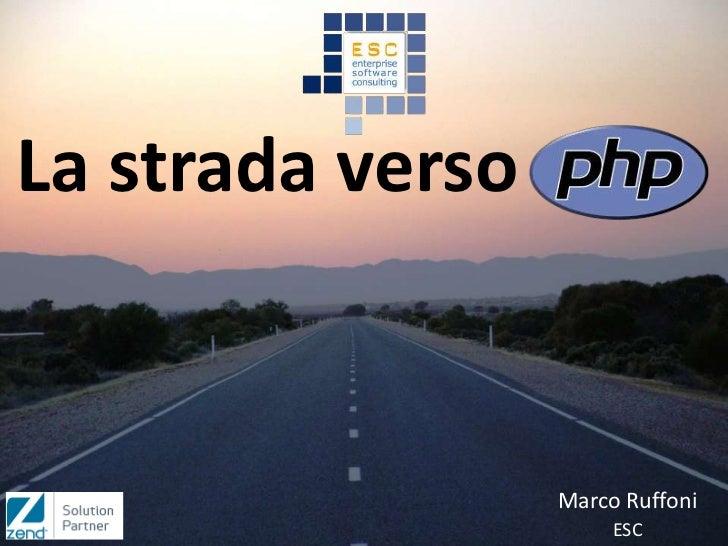 La strada verso                  Marco Ruffoni                       ESC