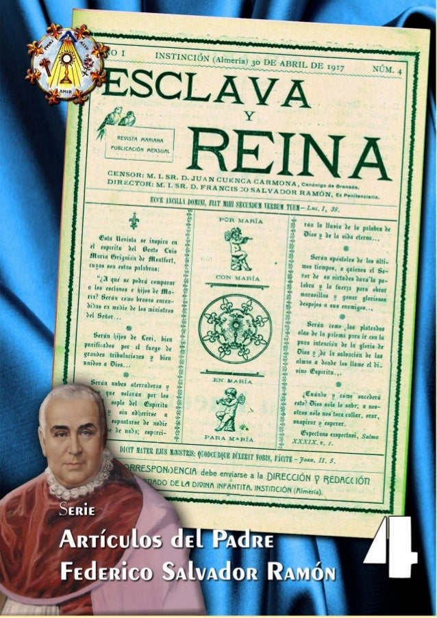 Esclava y Reina Antología de textos del Padre Federico Salvador Ramón Edición preparada con ocasión del proceso de beatifi...
