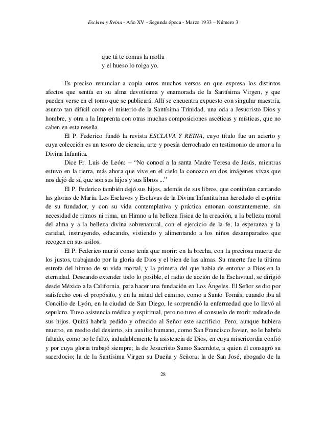 Esclava y Reina - Año XV - Segunda época - Marzo 1933 – Número 3 37 PADRE Y MAESTRO E piden que hable de don Federico como...