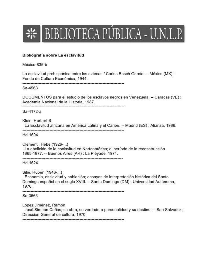 Bibliografía sobre La esclavitud  México-835-b  La esclavitud prehispánica entre los aztecas / Carlos Bosch García. -- Méx...