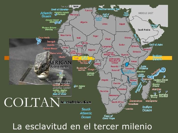 COLTAN La esclavitud en el tercer milenio