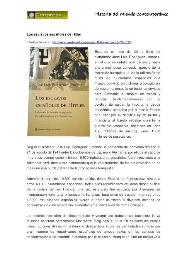 Historia      del Mundo ContemporáneoLos esclavos españoles de Hitler<...