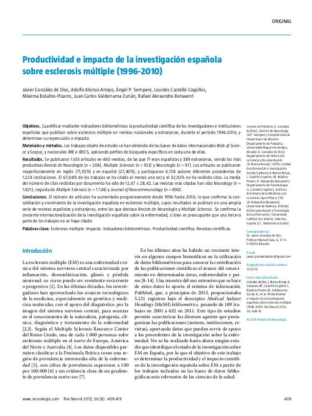 409www.neurologia.com Rev Neurol 2013; 56 (8): 409-419 ORIGINAL Introducción La esclerosis múltiple (EM) es una enfermeda...