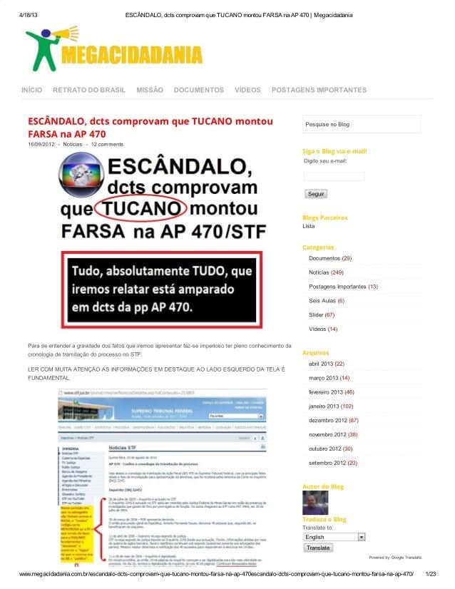 Escândalo, dcts comprovam que tucano montou farsa na ap 470