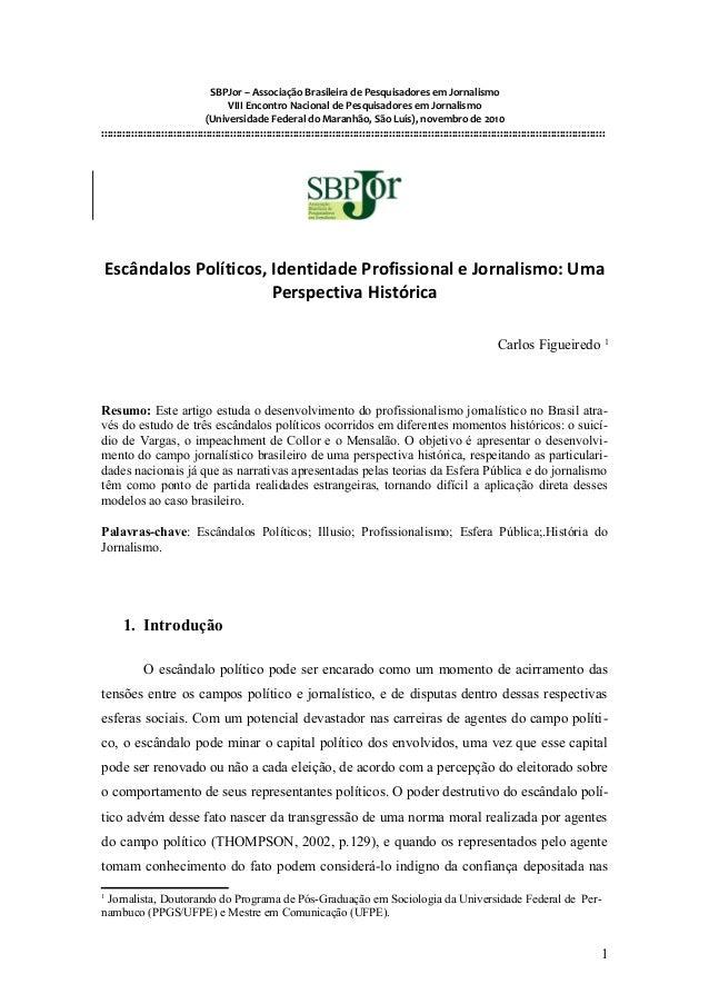 SBPJor – Associação Brasileira de Pesquisadores em Jornalismo VIII Encontro Nacional de Pesquisadores em Jornalismo (Unive...