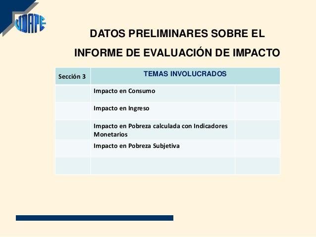 DATOS PRELIMINARES SOBRE EL     INFORME DE EVALUACIÓN DE IMPACTOSección 3                   TEMAS INVOLUCRADOS            ...