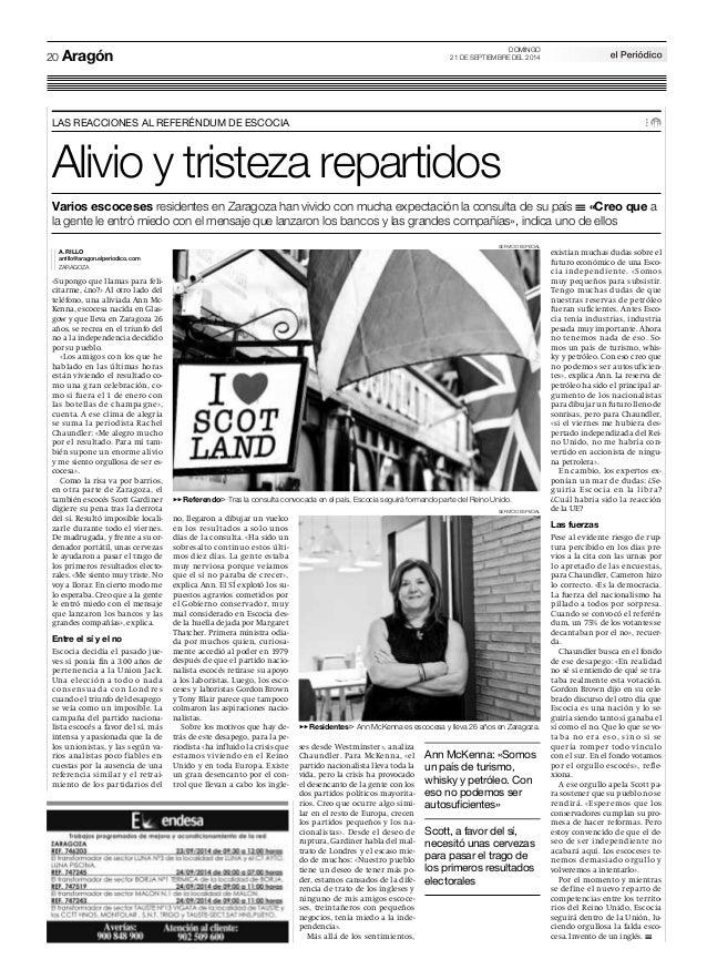 Aragón DOMINGO 21 DE SEPTIEMBRE DEL 201420 Aragón Alivio y tristeza repartidos Varios escoceses residentes en Zaragoza han...