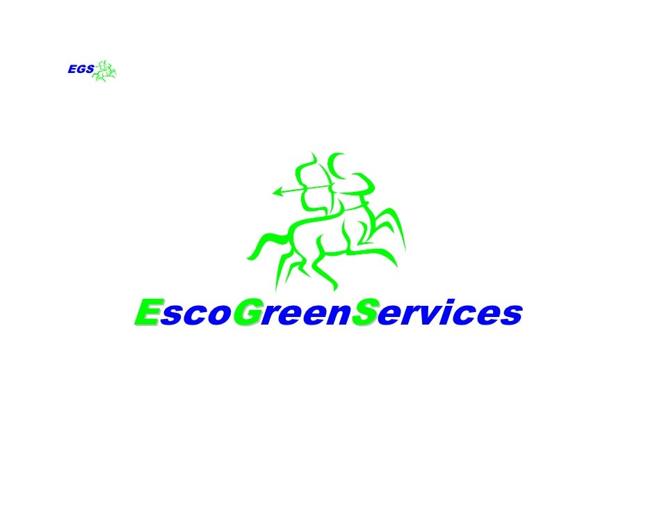 EGS      EscoGreenServices