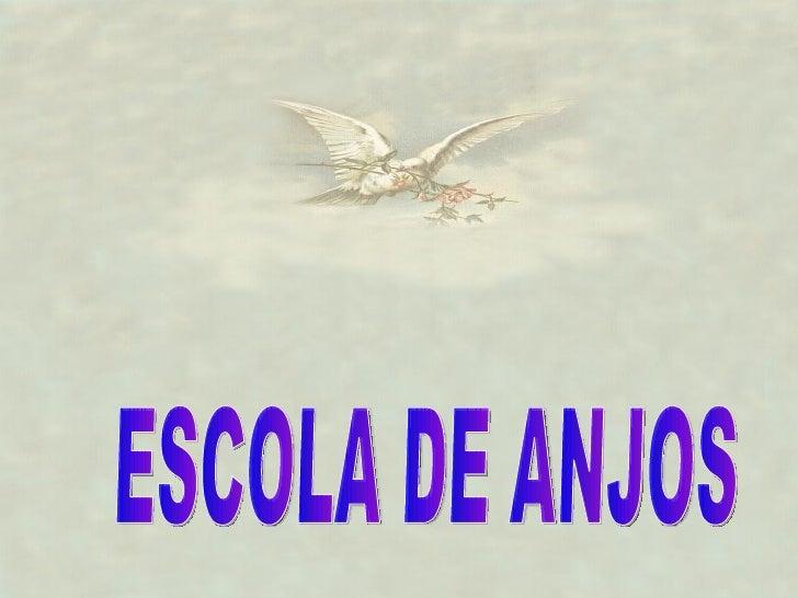 ESCOLA DE ANJOS