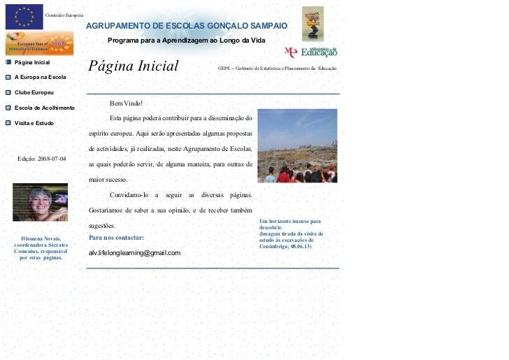 Comissão Europeia                                  AGRUPAMENTO DE ESCOLAS GONÇALO SAMPAIO                                 ...