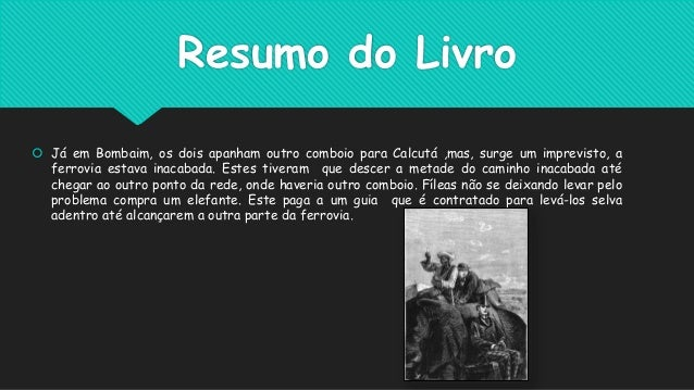 """""""A volta ao mundo em 80 dias """" por Júlio Verne"""