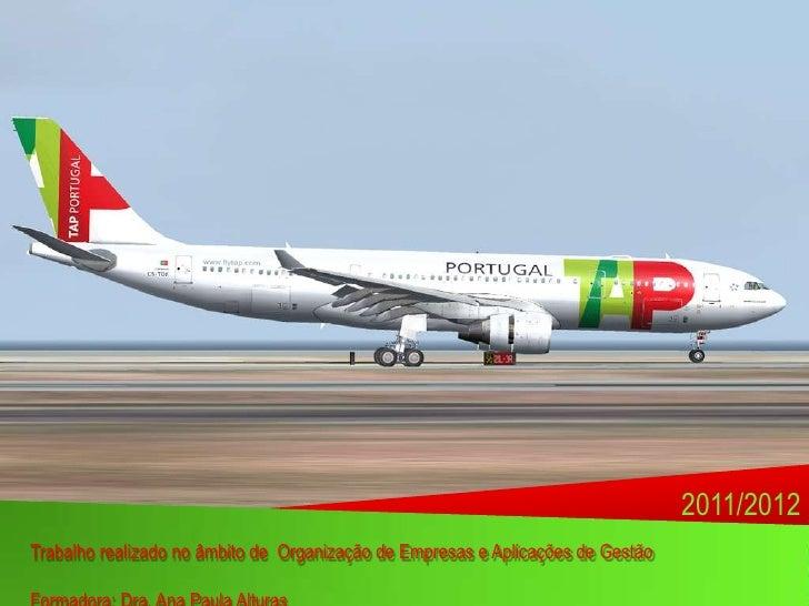 2011/2012Trabalho realizado no âmbito de Organização de Empresas e Aplicações de Gestão                                   ...