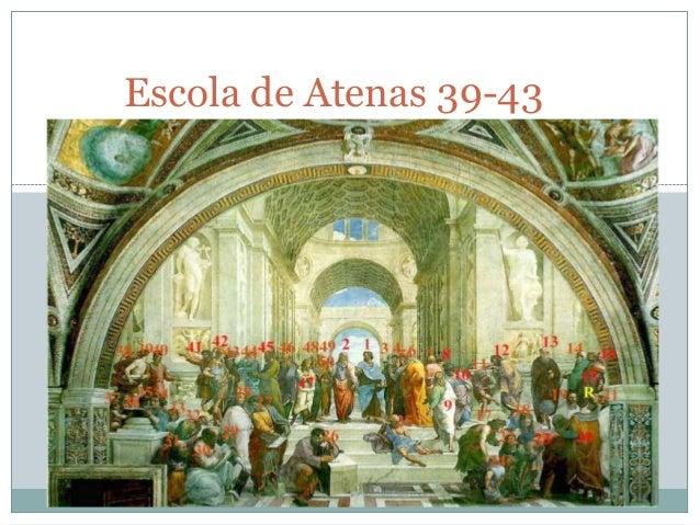 Escola de Atenas 39-43
