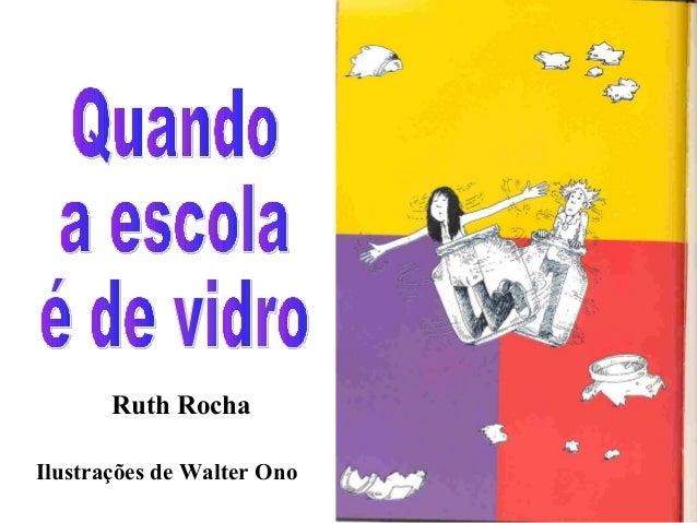 Ruth RochaIlustrações de Walter Ono