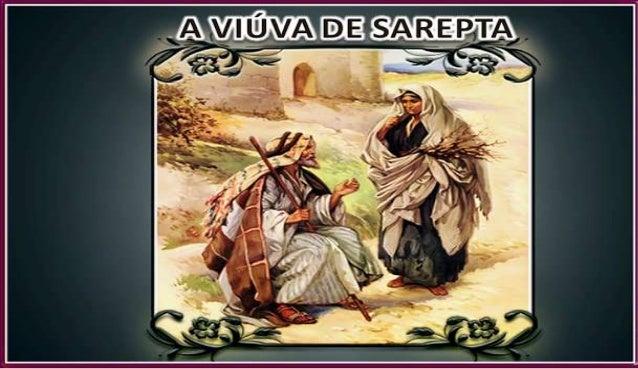 INTRODUÇÃOA visita do profeta Elias a terra de Sarepta, onde foi acolhido poruma viúva pobre, é emblemática por algumas ra...