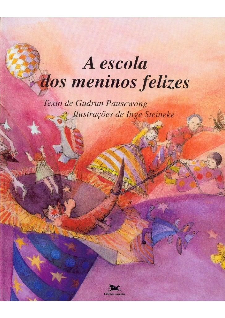 Escola dos meninos felizes   livro1