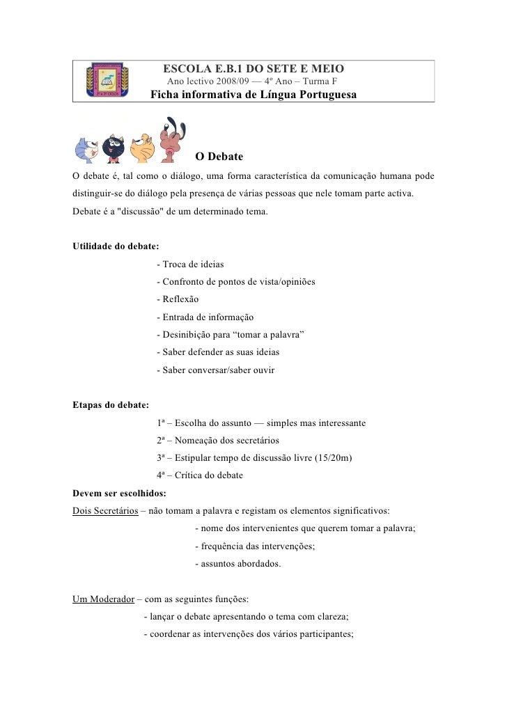 ESCOLA E.B.1 DO SETE E MEIO                         Ano lectivo 2008/09 — 4º Ano – Turma F                     Ficha infor...