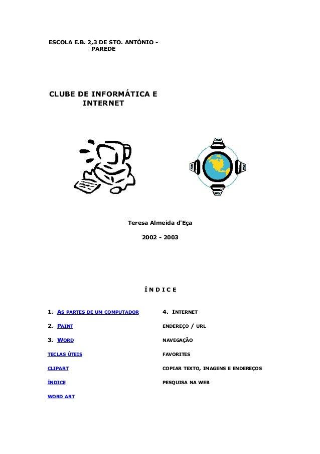 ESCOLA E.B. 2,3 DE STO. ANTÓNIO -             PAREDECLUBE DE INFORMÁTICA E       INTERNET                         Teresa A...