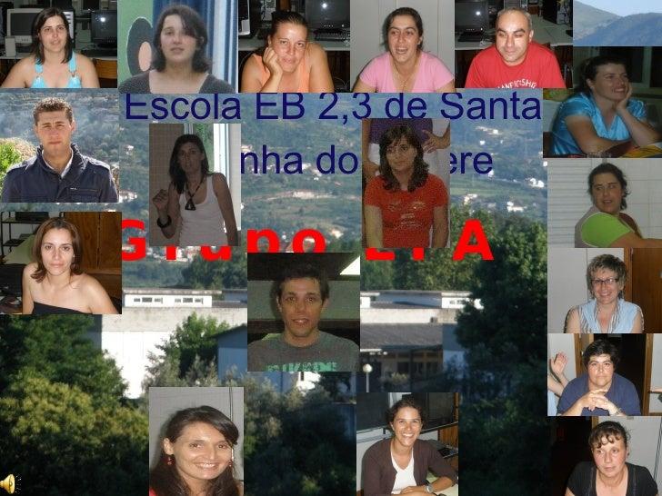 Escola EB 2,3 de Santa Marinha do Zêzere  Grupo EFA