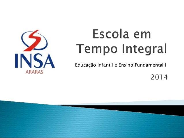 2014 Educação Infantil e Ensino Fundamental I