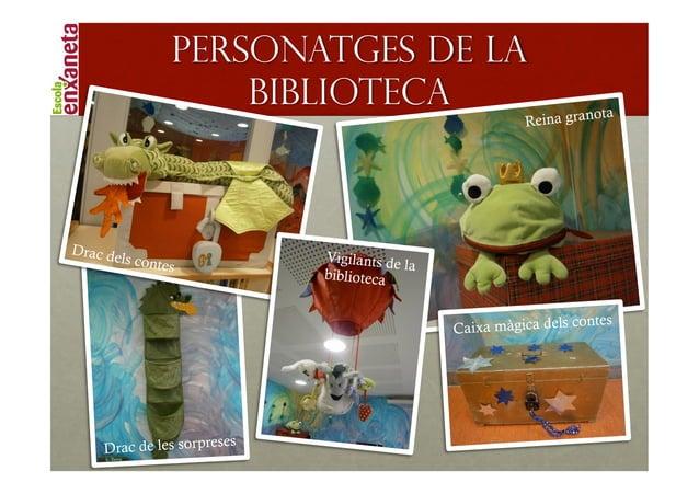 !               PERSONATGES DE LA                   BIBLIOTECA                                      ota                   ...