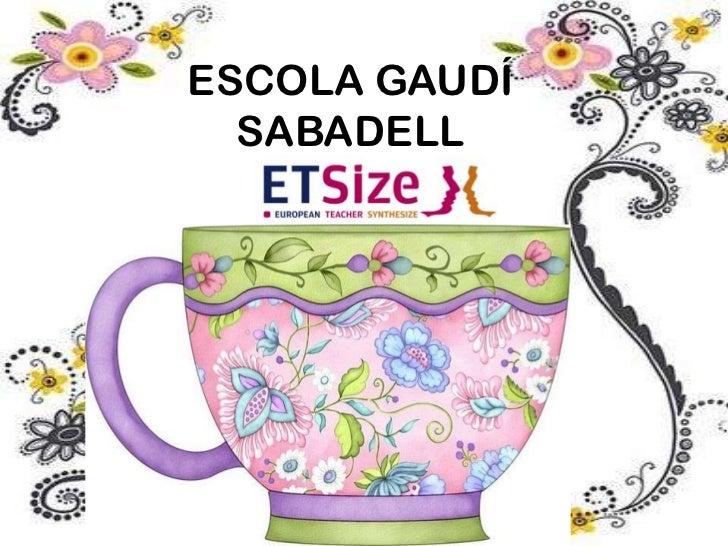 ESCOLA GAUDÍSABADELL<br />