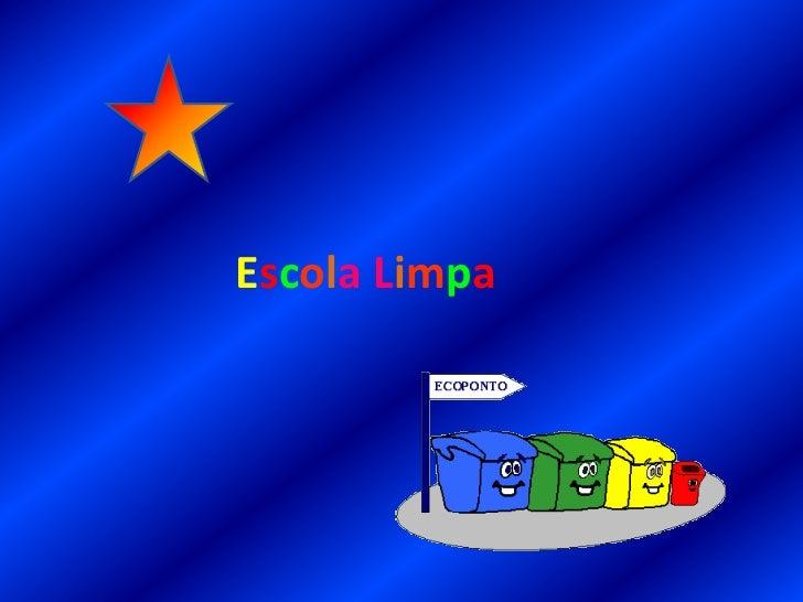 EscolaLimpa<br />