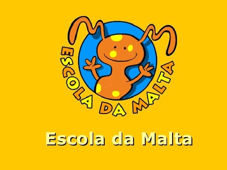 Escola da Malta