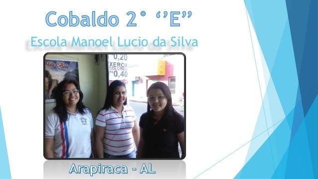Escola Manoel Lucio da Silva