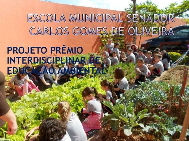 PROJETO PRÊMIO INTERDISCIPLINAR DE EDUCAÇÃO AMBIENTAL