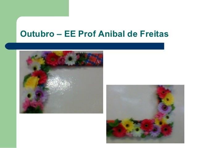 Outubro – EE Prof Anibal de Freitas