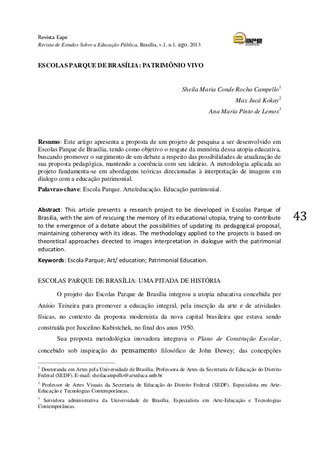 Revista Eape  Revista de Estudos Sobre a Educação Pública, Brasília, v.1, n.1, ago. 2013  43  ESCOLAS PARQUE DE BRASÍLIA: ...
