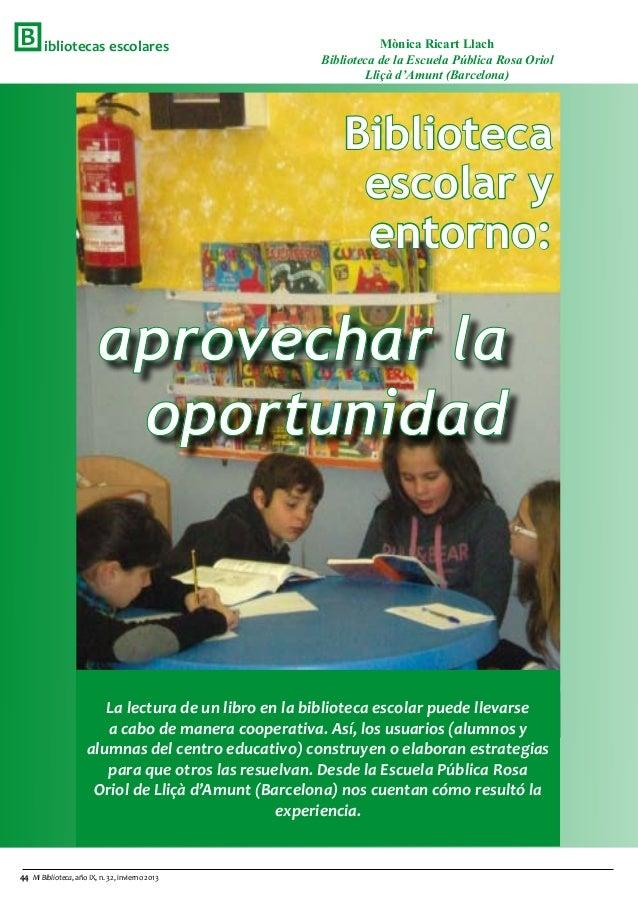 B       ibliotecas escolares                                     Mònica Ricart Llach                                      ...