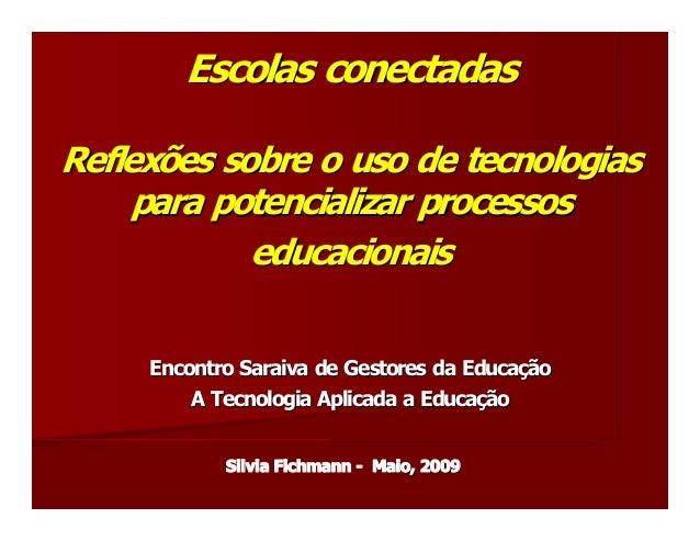 EscolasconectadasReflexõessobreousodetecnologias    parapotencializarprocessos            educacionais        ...