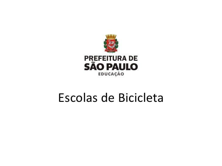 Escolas de Bicicleta