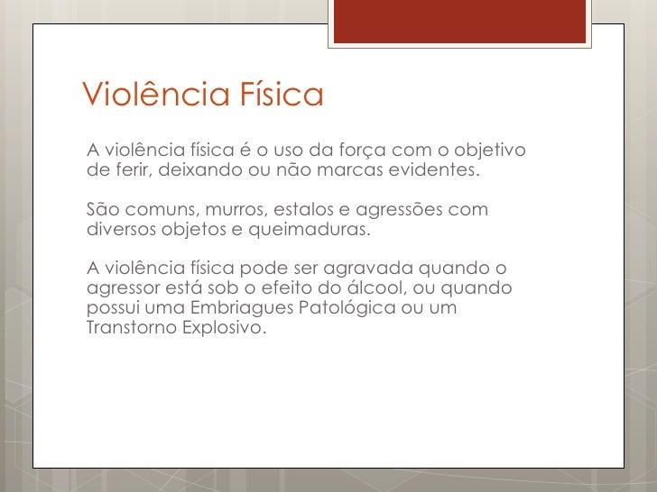 Diversos tipos de violência Slide 3