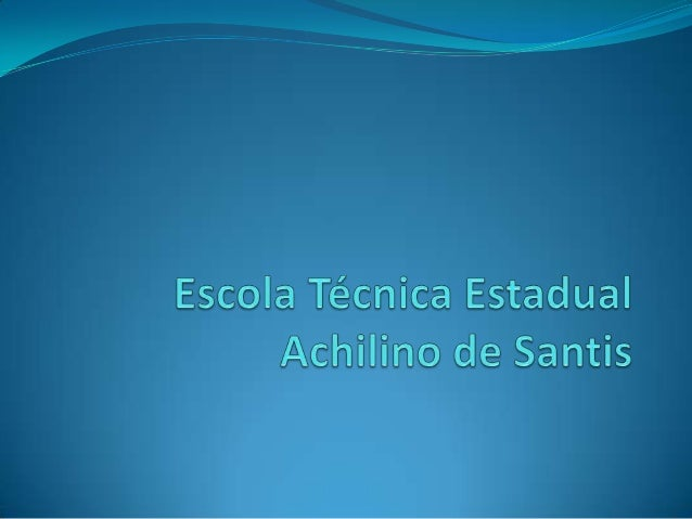 Escola Técnica Estadual   Achilino de Santis