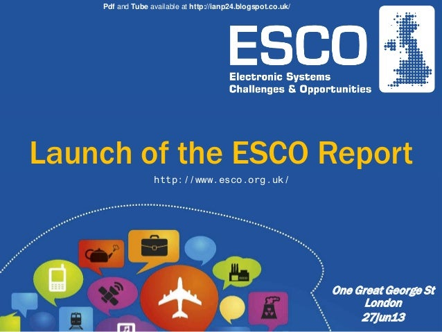 Pdf and Tube available at http://ianp24.blogspot.co.uk/  Launch of the ESCO Report http://www.esco.org.uk/  One Great Geor...