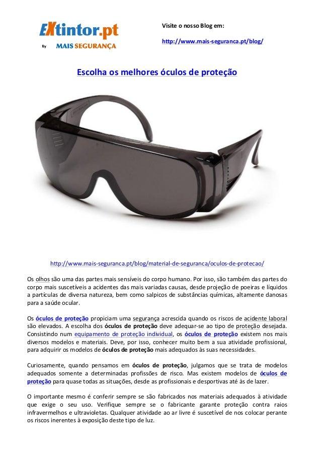 Escolha  os  melhores  óculos  de  proteção      http://www.mai...