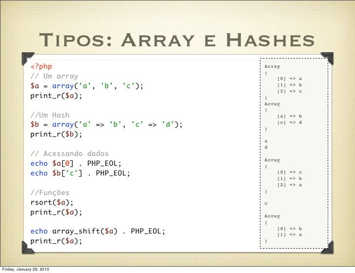 Tipos: Array e Hashes               <?php                                 Array                                           ...
