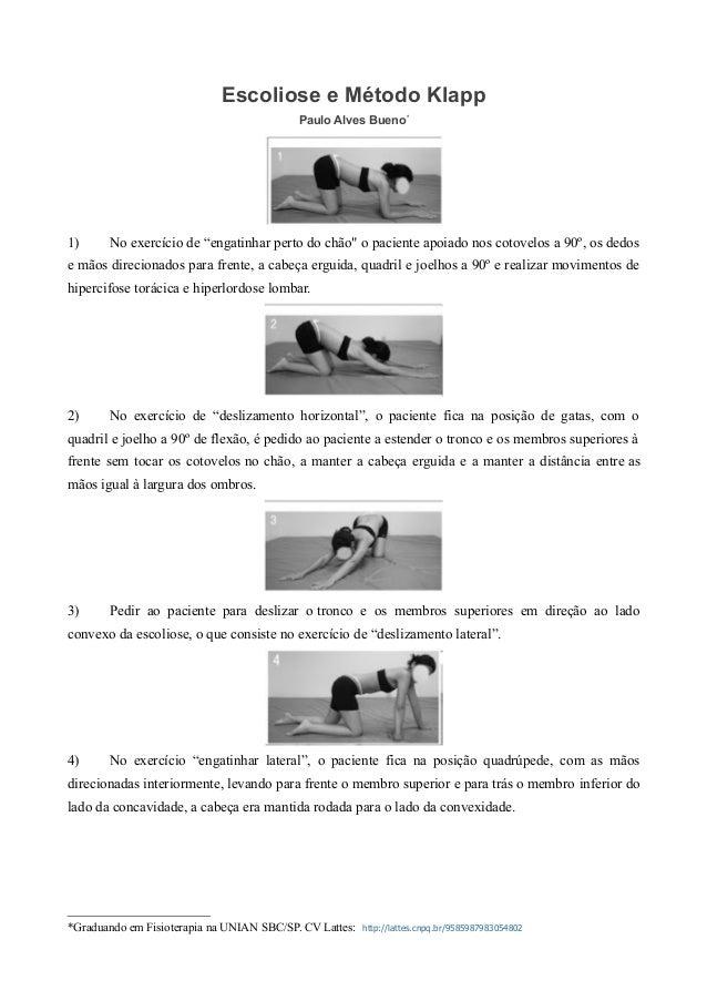 """Escoliose e Método Klapp Paulo Alves Bueno* 1) No exercício de """"engatinhar perto do chão"""" o paciente apoiado nos cotovelos..."""