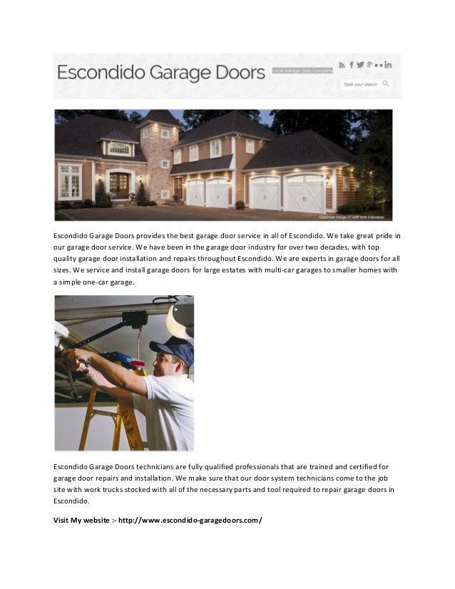 Merveilleux Escondido Garage Doors Provides The Best Garage Door Service In All Of  Escondido. We Take