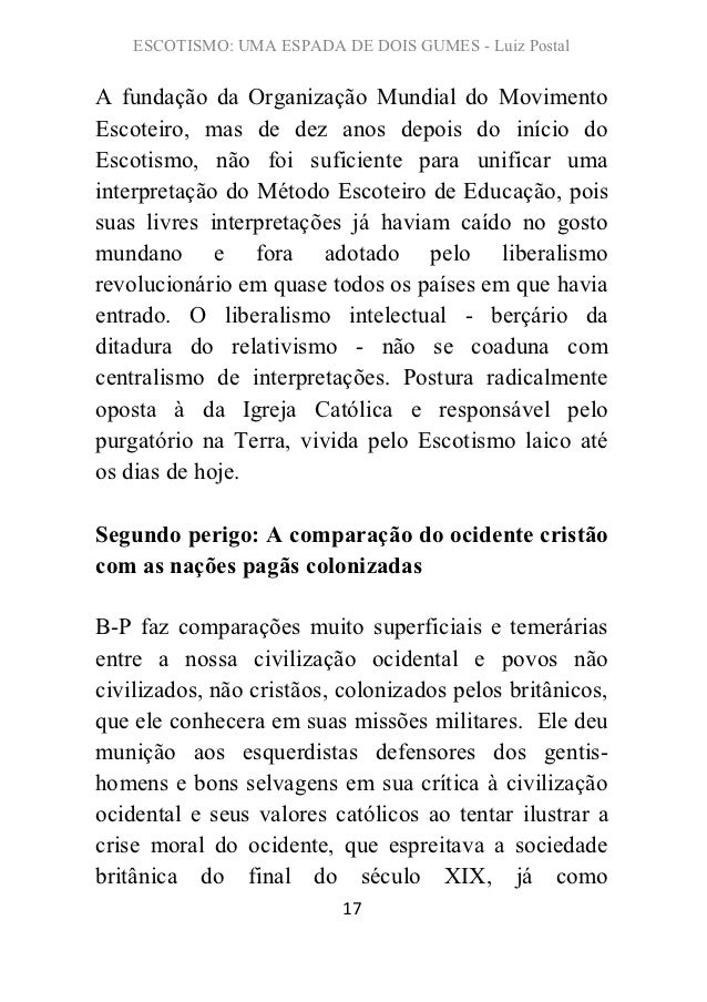 ESCOTISMO: UMA ESPADA DE DOIS GUMES - Luiz PostalA fundação da Organização Mundial do MovimentoEscoteiro, mas de dez anos ...