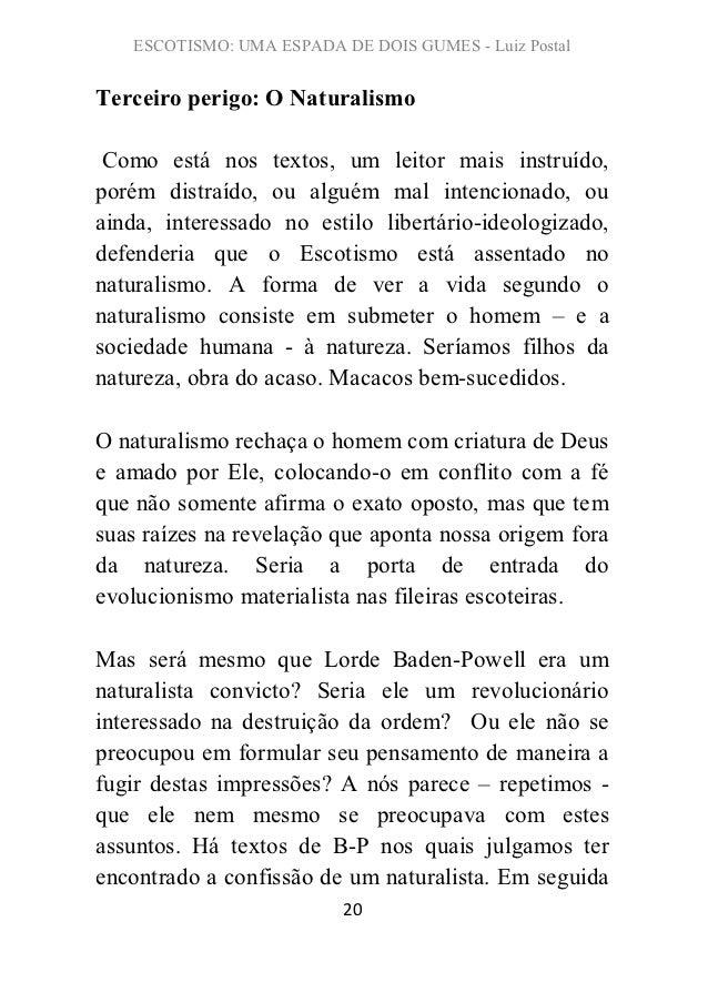 ESCOTISMO: UMA ESPADA DE DOIS GUMES - Luiz PostalTerceiro perigo: O Naturalismo Como está nos textos, um leitor mais instr...
