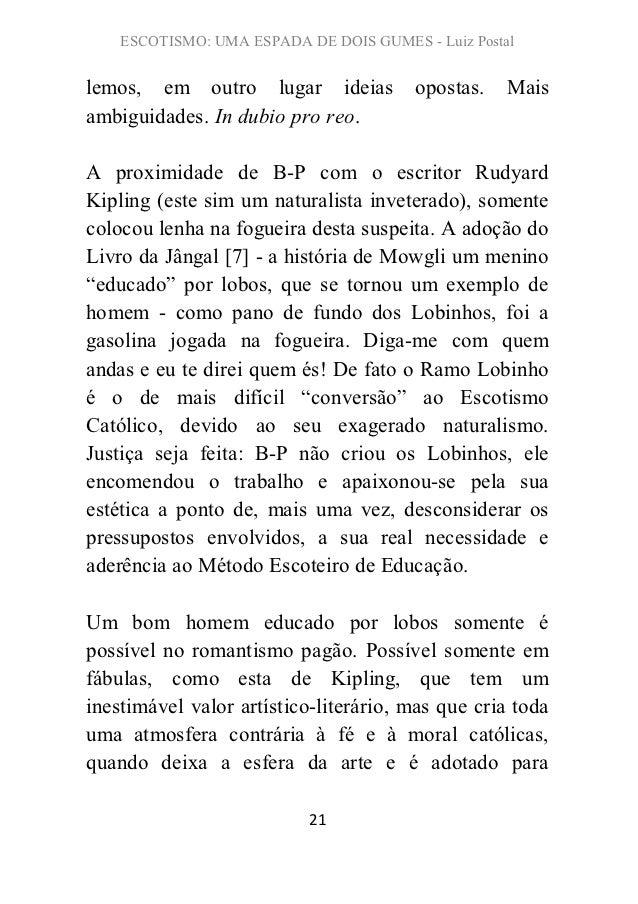 ESCOTISMO: UMA ESPADA DE DOIS GUMES - Luiz Postallemos, em outro lugar ideias            opostas.    Maisambiguidades. In ...