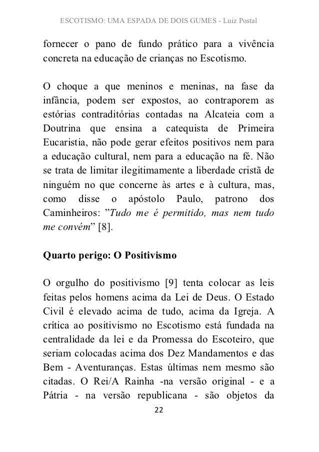 ESCOTISMO: UMA ESPADA DE DOIS GUMES - Luiz Postalfornecer o pano de fundo prático para a vivênciaconcreta na educação de c...